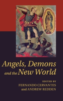 Angels, Demons and the New World, Hardback Book
