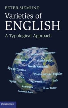 Varieties of English : A Typological Approach, Hardback Book