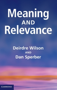Meaning and Relevance, Hardback Book