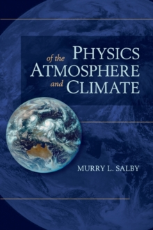 Physics of the Atmosphere and Climate, Hardback Book