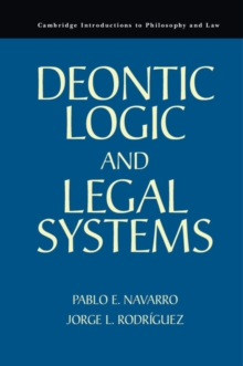 Cambridge Introductions to Philosophy and Law : Deontic Logic and Legal Systems, Hardback Book