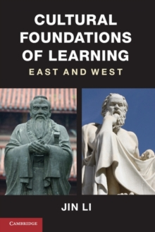 Cultural Foundations of Learning : East and West, Hardback Book