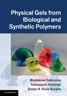 Physical Gels from Biological and Synthetic Polymers, Hardback Book