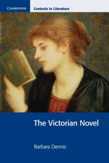 The Victorian Novel, Paperback Book