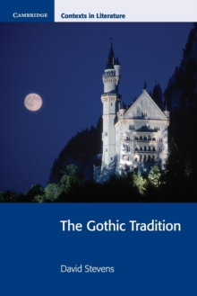 Cambridge Contexts in Literature : The Gothic Tradition, Paperback / softback Book