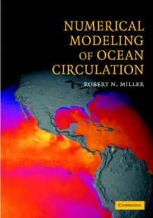 Numerical Modeling of Ocean Circulation, Hardback Book