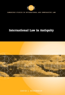 International Law in Antiquity, Hardback Book