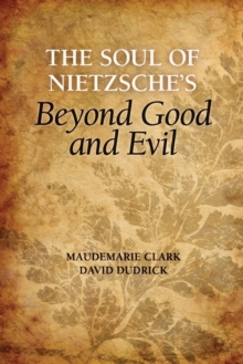The Soul of Nietzsche's Beyond Good and Evil, Paperback / softback Book