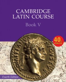 Cambridge Latin Course : Cambridge Latin Course Book 5 Student's Book, Paperback / softback Book