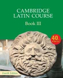 Cambridge Latin Course : Cambridge Latin Course Book 3 Student's Book, Paperback / softback Book