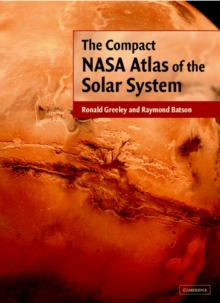 The Compact NASA Atlas of the Solar System, Hardback Book