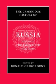 The Cambridge History of Russia: Volume 3, The Twentieth Century, Hardback Book