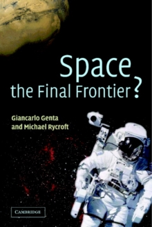 Space, the Final Frontier?, Hardback Book