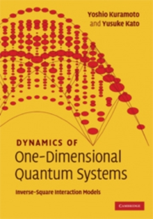 Dynamics of One-Dimensional Quantum Systems : Inverse-Square Interaction Models, Hardback Book
