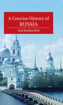 A Concise History of Russia, Hardback Book
