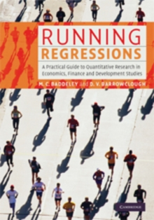Running Regressions : A Practical Guide to Quantitative Research in Economics, Finance and Development Studies, Hardback Book