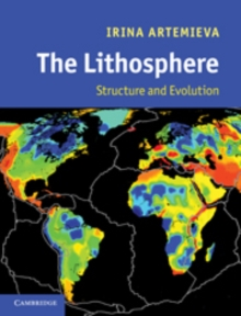 The Lithosphere : An Interdisciplinary Approach, Hardback Book