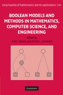 Boolean Models and Methods in Mathematics, Computer Science, and Engineering, Hardback Book