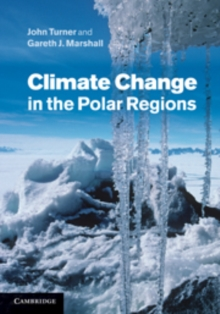 Climate Change in the Polar Regions, Hardback Book