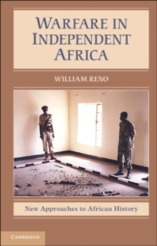 Warfare in Independent Africa, Hardback Book