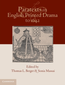 Paratexts in English Printed Drama to 1642 2 Volume Set, Hardback Book