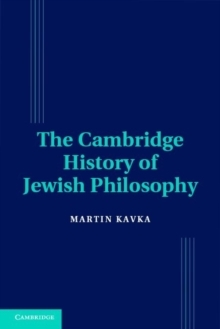 The Cambridge History of Jewish Philosophy : The Modern Era, Hardback Book