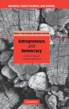 Entrepreneurs and Democracy : A Political Theory of Corporate Governance, Hardback Book