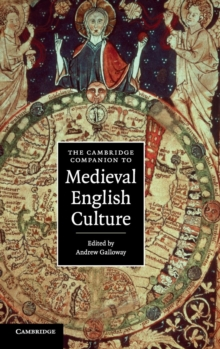 The Cambridge Companion to Medieval English Culture, Hardback Book