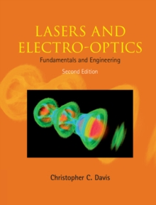 Lasers and Electro-optics : Fundamentals and Engineering, Hardback Book