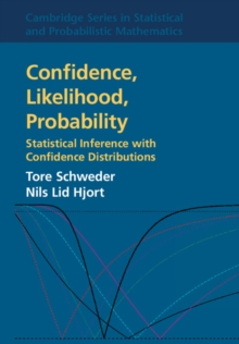 Confidence, Likelihood, Probability : Statistical Inference with Confidence Distributions, Hardback Book