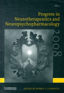 Progress in Neurotherapeutics and Neuropsychopharmacology : 2008 Volume 3, Hardback Book