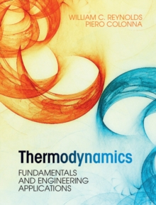 Thermodynamics : Fundamentals and Engineering Applications, Hardback Book