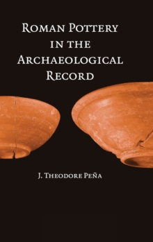 Roman Pottery in the Archaeological Record, Hardback Book