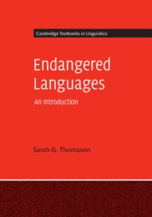 Cambridge Textbooks in Linguistics : Endangered Languages: An Introduction, Hardback Book