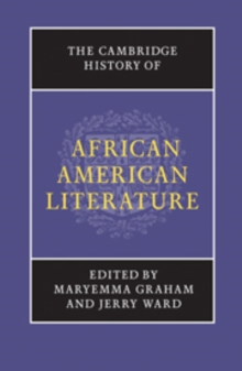 The Cambridge History of African American Literature, Hardback Book