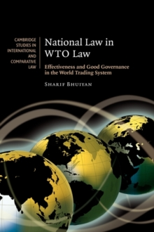 National Law in WTO Law : Effectiveness and Good Governance in the World Trading System, Hardback Book