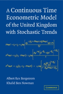 A Continuous Time Econometric Model of the United Kingdom with Stochastic Trends, Hardback Book