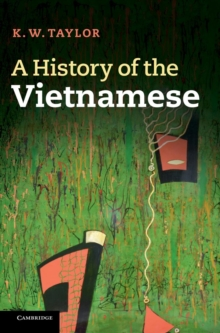 A History of the Vietnamese, Hardback Book