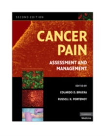 Cancer Pain : Assessment and Management, Hardback Book