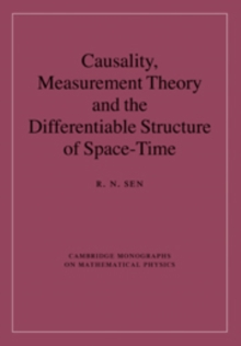 Causality, Measurement Theory and the Differentiable Structure of Space-Time, Hardback Book