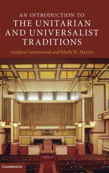 An Introduction to the Unitarian and Universalist Traditions, Hardback Book