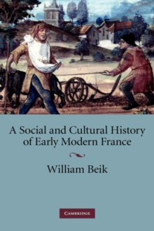 A Social and Cultural History of Early Modern France, Hardback Book