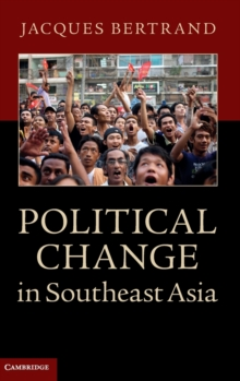 Political Change in Southeast Asia, Hardback Book