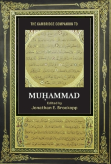 The Cambridge Companion to Muhammad, Hardback Book
