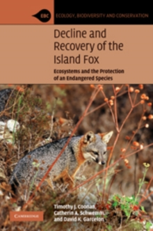 Decline and Recovery of the Island Fox : A Case Study for Population Recovery, Hardback Book