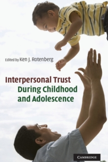 Interpersonal Trust during Childhood and Adolescence, Hardback Book