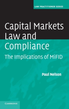 Capital Markets Law and Compliance : The Implications of MiFID, Hardback Book