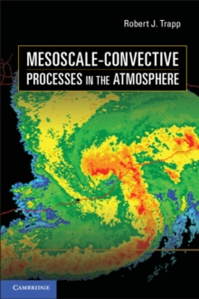 Mesoscale-Convective Processes in the Atmosphere, Hardback Book