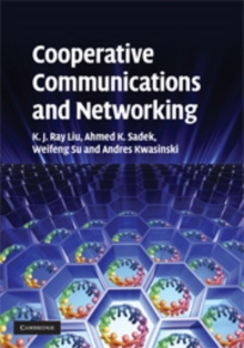 Cooperative Communications and Networking, Hardback Book