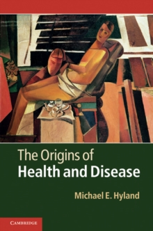 The Origins of Health and Disease, Hardback Book